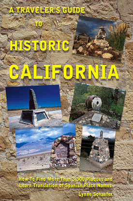 A Traveler's Guide To Historic California